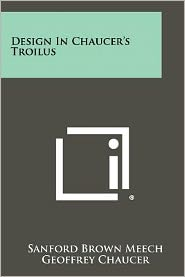 Design In Chaucer's Troilus