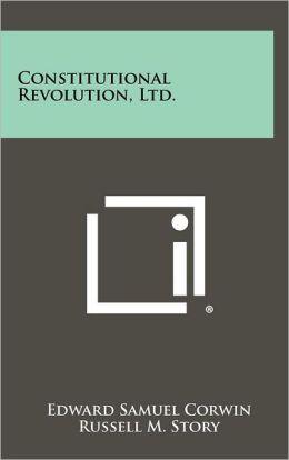 Constitutional Revolution, Ltd.