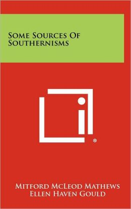 Some Sources of Southernisms