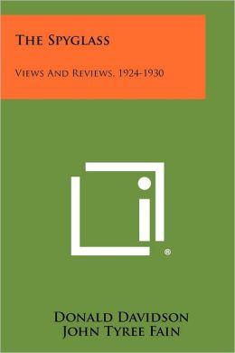 The Spyglass: Views And Reviews, 1924-1930