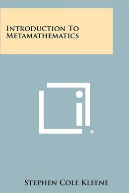 Introduction To Metamathematics