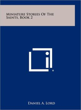 Miniature Stories Of The Saints, Book 2