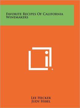 Favorite Recipes Of California Winemakers
