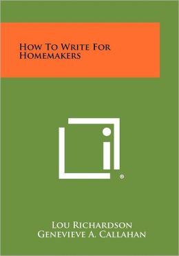 How to Write for Homemakers