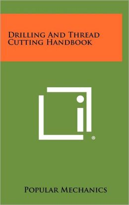 Drilling And Thread Cutting Handbook
