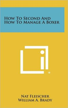 How To Second And How To Manage A Boxer