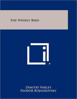 The Whirly Bird