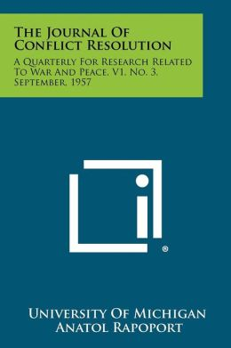 The Journal Of Conflict Resolution: A Quarterly For Research Related To War And Peace, V1, No. 3, September, 1957