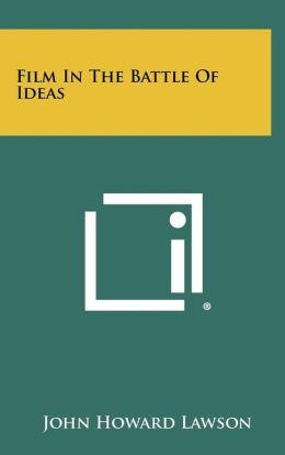 Film in the Battle of Ideas