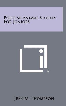 Popular Animal Stories for Juniors