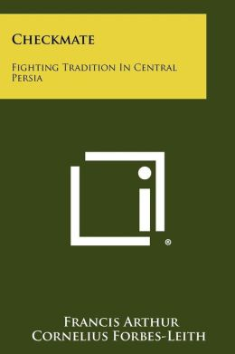 Checkmate: Fighting Tradition In Central Persia