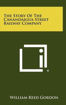 The Story of the Canandaigua Street Railway Company