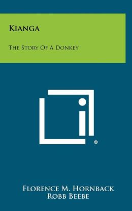 Kianga: The Story Of A Donkey