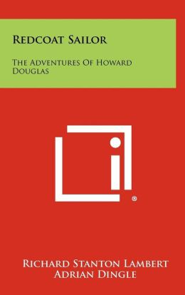 Redcoat Sailor: The Adventures of Howard Douglas