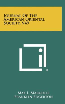 Journal Of The American Oriental Society, V49