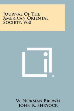 Journal Of The American Oriental Society, V60