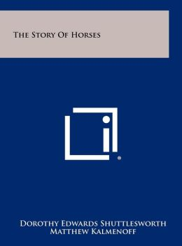 The Story of Horses