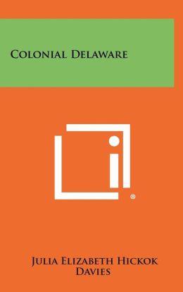 Colonial Delaware