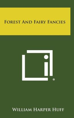 Forest and Fairy Fancies