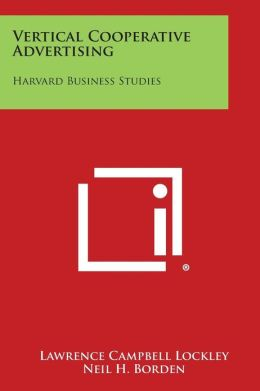 Vertical Cooperative Advertising: Harvard Business Studies