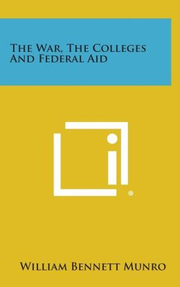 The War, The Colleges And Federal Aid