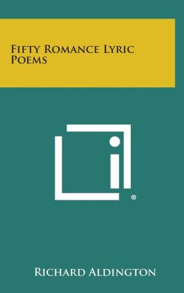 Fifty Romance Lyric Poems