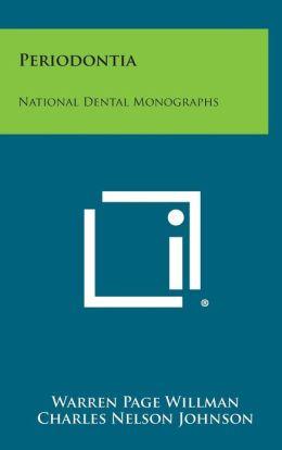 Periodontia: National Dental Monographs