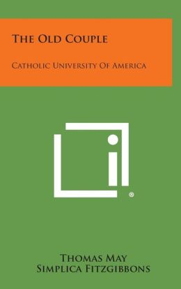 The Old Couple: Catholic University Of America