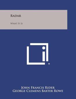 Radar: What It Is