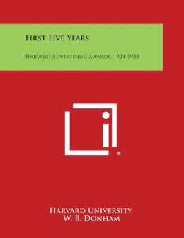 First Five Years: Harvard Advertising Awards, 1924-1928