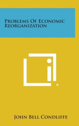 Problems of Economic Reorganization