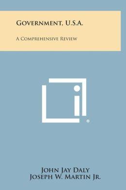 Government, U.S.A.: A Comprehensive Review