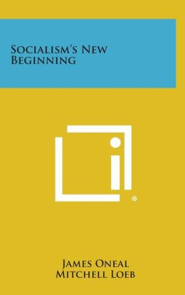 Socialism's New Beginning