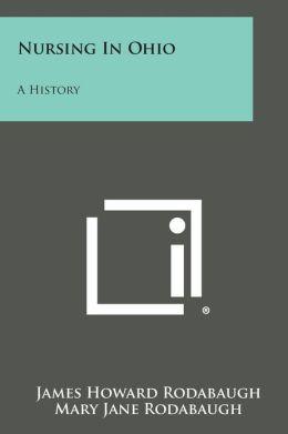 Nursing in Ohio: A History