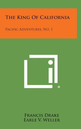 The King of California: Pacific Adventures, No. 1