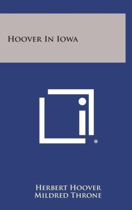 Hoover in Iowa