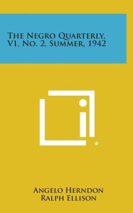 The Negro Quarterly, V1, No. 2, Summer, 1942
