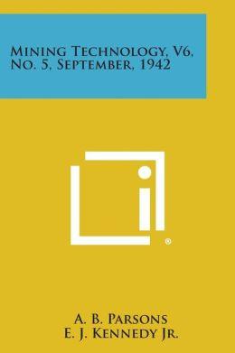 Mining Technology, V6, No. 5, September, 1942