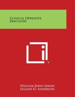 Clinical Operative Dentistry