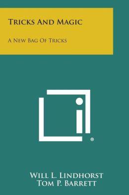 Tricks and Magic: A New Bag of Tricks