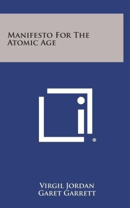 Manifesto for the Atomic Age