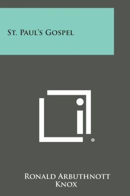 St. Paul's Gospel