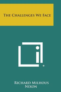 The Challenges We Face