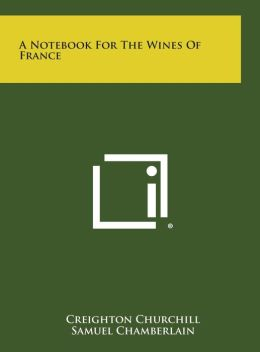 A Notebook for the Wines of France