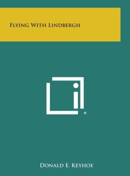 Flying with Lindbergh
