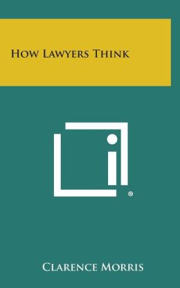 How Lawyers Think