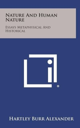 Nature and Human Nature: Essays Metaphysical and Historical