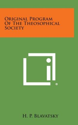Original Program of the Theosophical Society