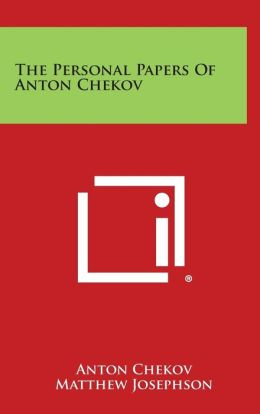 The Personal Papers of Anton Chekov