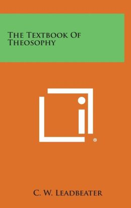The Textbook of Theosophy
